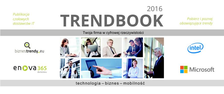Trendbook 2016 - technologia, biznes, mobilność