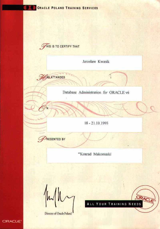 Oracle Database Administration - Jarosław Kwasik
